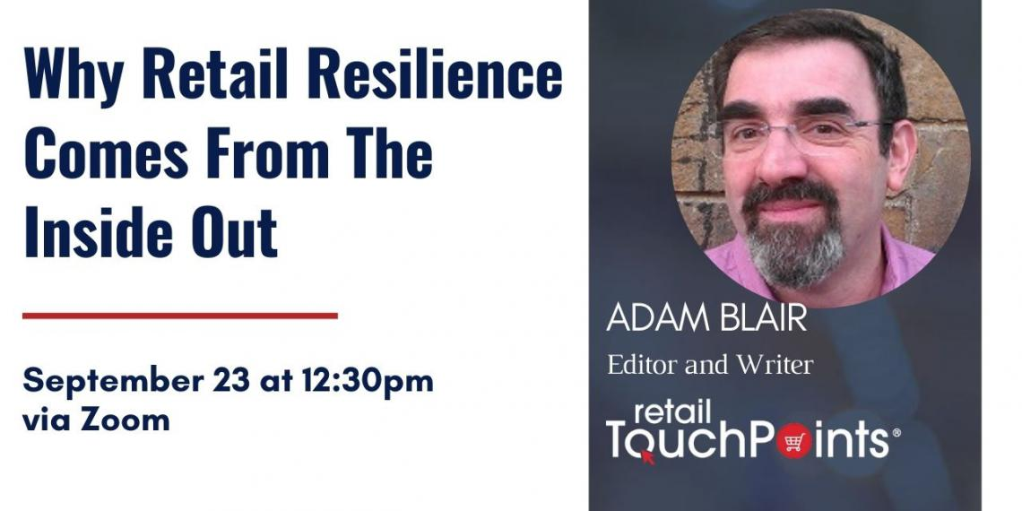 Why Retail Resilience Comes from the Inside Out Flyer with image of Adam Blair