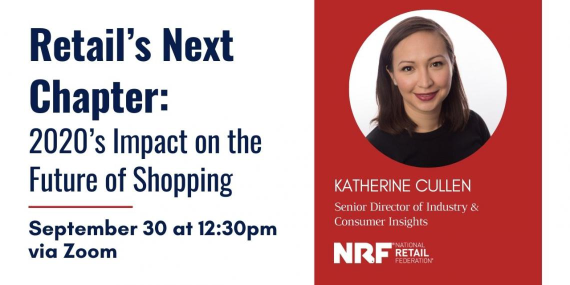 Retail's Next Chapter: 2020's Impact on the Future of Shopping with Katherine Cullen Flyer